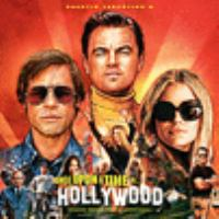 Once upon a time in Hollywood : original motion picture soundtrack.