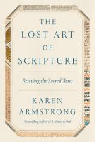 The lost art of Scripture : rescuing the sacred texts