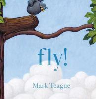 Teague, Mark Fly!