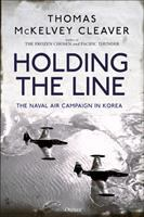 Holding the line : the naval air campaign in Korea