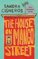The house on Mango Street (LARGE PRINT)