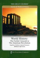 World history : the fertile crescent to the American Revolution