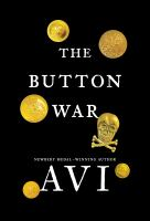 The button war : a tale of the Great War (LARGE PRINT)