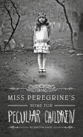 Miss Peregrine's Home for Peculiar Children  (LARGE PRINT)