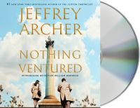 Archer, Jeffrey Nothing ventured (AUDIOBOOK)