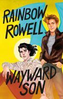 Rowell, Rainbow Wayward son