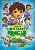 Go, Diego, go!. Diego's ultimate rescue league