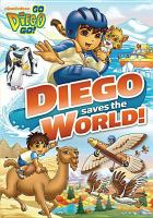 Go, Diego, go!. Diego saves the world