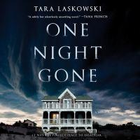 One night gone : a novel (AUDIOBOOK)