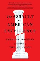 The assault on American excellence : assault on American excellence
