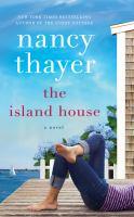 The island house : a novel (AUDIOBOOK)