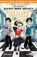 Secret Hero Society : Field trip disaster
