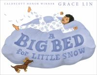 Lin, Grace A big bed for Little Snow