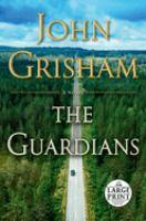 The guardians (LARGE PRINT)