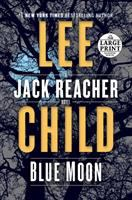 Blue moon : a Jack reacher novel (LARGE PRINT)