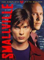 Smallville. The complete fifth season