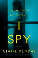 I spy : a novel