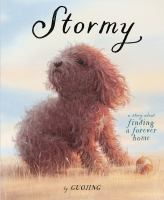 Guojing Stormy : a story about finding a forever home