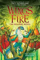 Wings of fire : the hidden kingdom