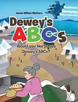 Dewey's ABCs:  would you like to see Dewey's ABCs?