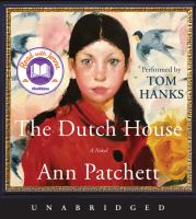 The Dutch house : a novel (AUDIOBOOK)