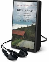 Hillbilly elegy: a memoir of a family and culture in crisis (AUDIOBOOK)