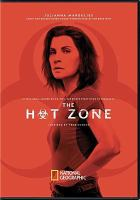 The hot zone. The complete first season