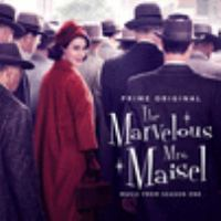 The marvelous Mrs. Maisel : music from season one.