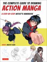 Shoco The complete guide to drawing action manga : a step-by-step artist's handbook