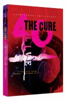The Cure. Curætion 25 : From there to here from here to there : anniversary 1978-2018 live in Hyde Park London
