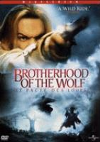Brotherhood of the wolf = Le pacte des loups