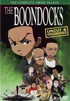The boondocks. The complete third season
