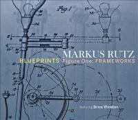 Blueprints : figure one: frameworks