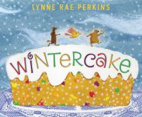 Perkins, Lynne Rae Wintercake