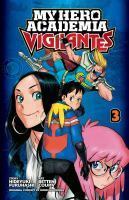 My hero academia vigilantes. Volume 3