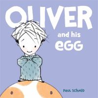 Oliver and his egg.