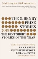 The O. Henry Prize stories. 2019