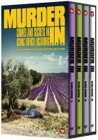 Murder in ...  Volume 2. The Somme, Collioure, Aigues-Mortes, Avignon, Aix Island, Bastia