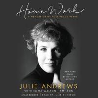 Home work : a memoir of my Hollywood years (AUDIOBOOK)