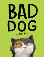 Boldt, Mike Bad dog
