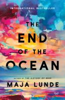 The end of the ocean : a novel