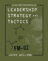 Leadership strategy and tactics : field manual