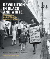 Revolution in black and white : photographs of the Civil Rights Era by Ernest C. Withers