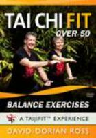 Tai chi fit over 50. Balance exercises