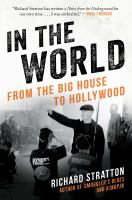 In the world : from the big house to Hollywood