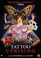 Tattoo uprising : a film
