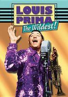 Louis Prima : the wildest