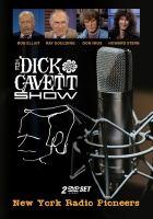 The Dick Cavett show. New York radio pioneers.