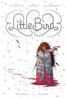 Little bird. Book one : the fight for Elder's Hope