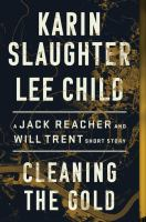 Cleaning the gold : a Jack Reacher novel